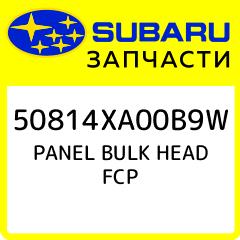 PANEL BULK HEAD FCP, Subaru, 50814XA00B9W
