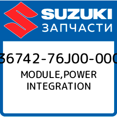 Купить MODULE, POWER INTEGRATION, Suzuki, 36742-76J00-000