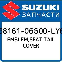 EMBLEM,SEAT TAIL COVER, Suzuki, 68161-06G00-LY6
