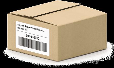 Etiquet. brevet*label-brevet, Bombardier 704900012 oem parts