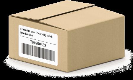 Etiquette avert*warning label, Bombardier 704900432 oem parts