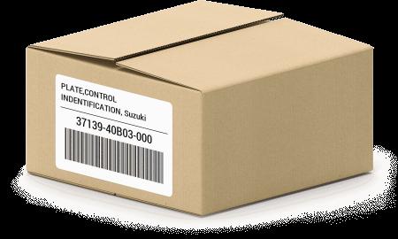 PLATE,CONTROL INDENTIFICATION, Suzuki 37139-40B03-000 oem parts