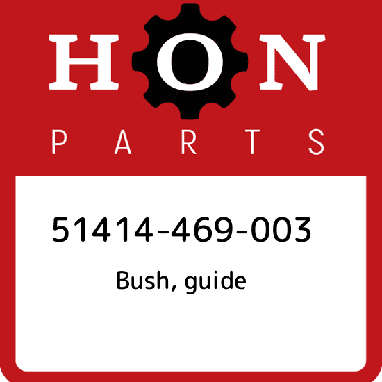 GUIDE HONDA 51414-469-003 BUSH