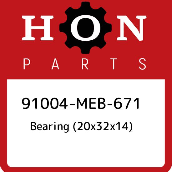 HONDA 91004-MEB-671 BEARING 20X32X14