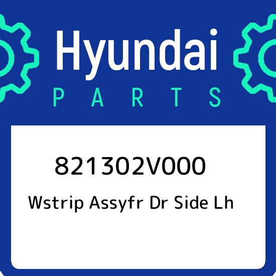 821302V000 Hyundai Wstrip assyfr dr side lh 821302V000