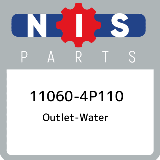 110604P110 Genuine Nissan OUTLET-WATER 11060-4P110