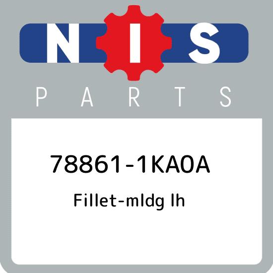 New Genuine OEM Part 78861-1KA0A Nissan Fillet-mldg lh 788611KA0A