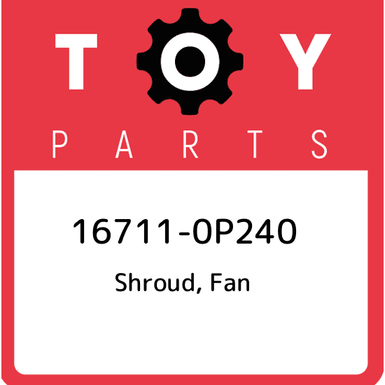Genuine Toyota 16711-0P150 Fan Shroud