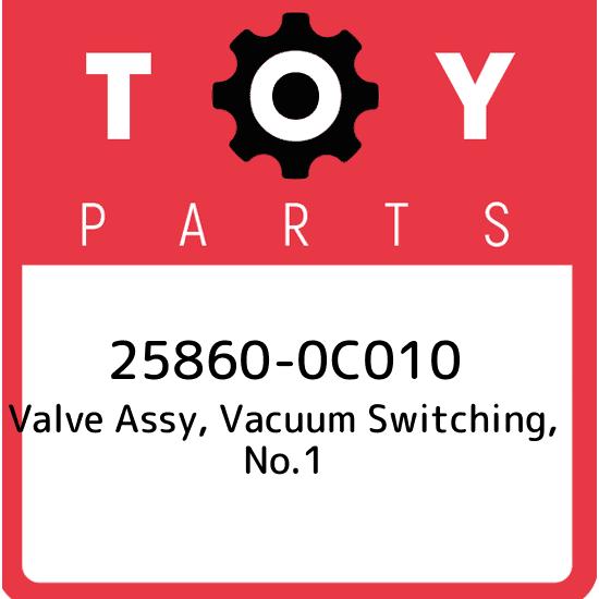 2586031010 Genuine Toyota VALVE ASSY VACUUM SWITCHING NO.1 25860-31010