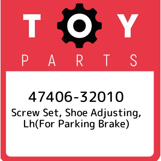 SHOE ADJUSTING FOR PARKING BRAKE LH 4740632010 Genuine Toyota SCREW SET