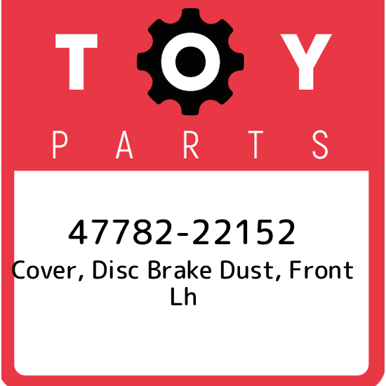 TOYOTA 47782-28230 COVER DISC BRAKE DUST FRONT LH