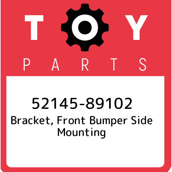 5214589102 Genuine Toyota BRACKET FRONT BUMPER SIDE MOUNTING 52145-89102