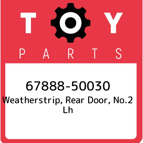 GENUINE OEM LEXUS 01-06 LS430 REAR LH DOOR UPPER WEATHER STRIP 67888-50030