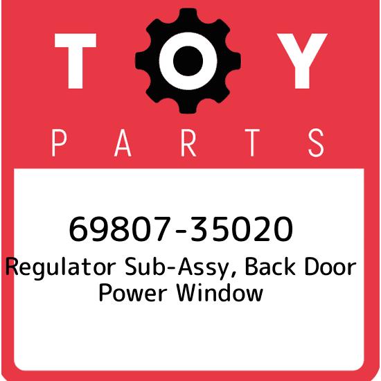 Genuine Toyota 69807-35020 Window Regulator Sub-Assembly