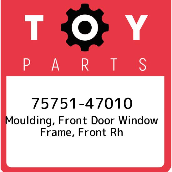 Genuine Toyota 75751-52030 Window Molding