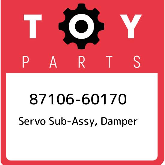 87106-60170 GENUINE OEM TOYOTA FJ CRUISER SERVO SUB-ASSY DAMPER 87106-60170