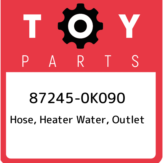 872450K300 Genuine Toyota HOSE HEATER WATER INLET 87245-0K300