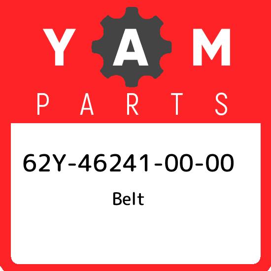 62Y-46241-00-00 Yamaha Belt 62Y462410000 New Genuine OEM Part