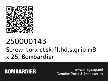Screw-torx ctsk.fl.hd.s.grip m8 x 25, Bombardier 250000143 oem parts