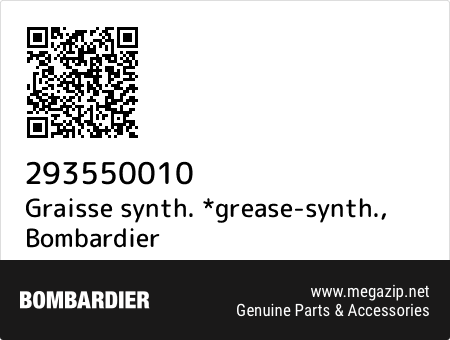 Graisse synth. *grease-synth., Bombardier 293550010 oem parts