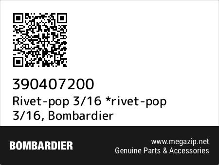 Rivet-pop 3/16 *rivet-pop 3/16, Bombardier 390407200 oem parts