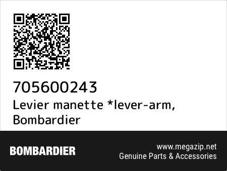 Levier manette *lever-arm, Bombardier 705600243 oem parts