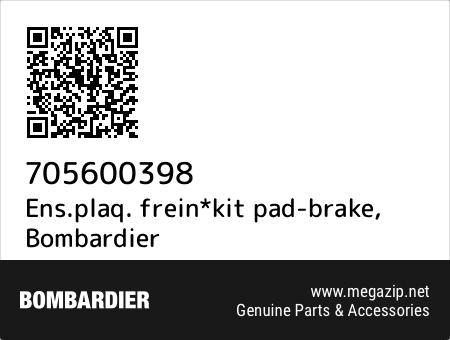 Ens.plaq. frein*kit pad-brake, Bombardier 705600398 oem parts