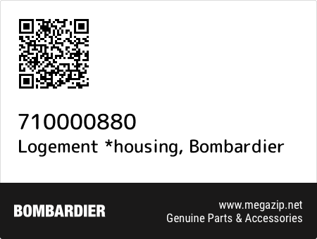 Logement *housing, Bombardier 710000880 oem parts
