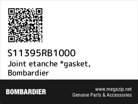Joint etanche *gasket, Bombardier S11395RB1000 oem parts