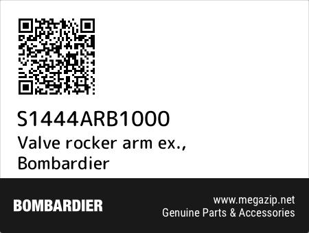 Valve rocker arm ex., Bombardier S1444ARB1000 oem parts