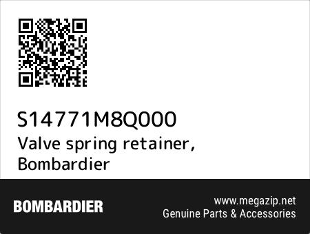 Valve spring retainer, Bombardier S14771M8Q000 oem parts