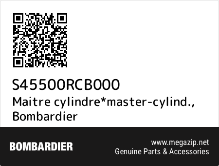 Maitre cylindre*master-cylind., Bombardier S45500RCB000 oem parts