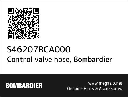 Control valve hose, Bombardier S46207RCA000 oem parts