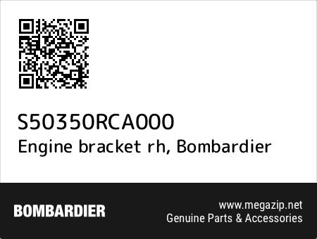 Engine bracket rh, Bombardier S50350RCA000 oem parts