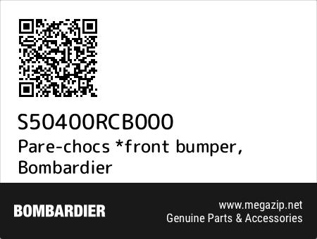 Pare-chocs *front bumper, Bombardier S50400RCB000 oem parts