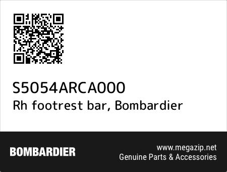 Rh footrest bar, Bombardier S5054ARCA000 oem parts