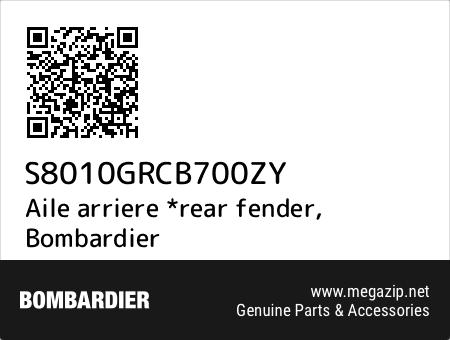 Aile arriere *rear fender, Bombardier S8010GRCB700ZY oem parts