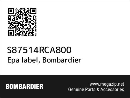 Epa label, Bombardier S87514RCA800 oem parts