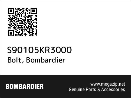 Bolt, Bombardier S90105KR3000 oem parts