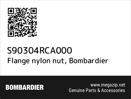 Flange nylon nut, Bombardier S90304RCA000 oem parts