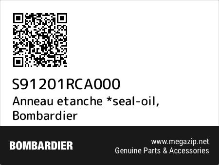 Anneau etanche *seal-oil, Bombardier S91201RCA000 oem parts