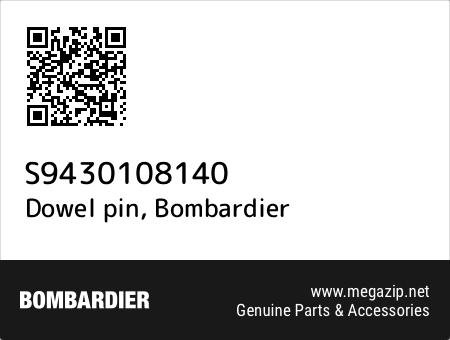 Dowel pin, Bombardier S9430108140 oem parts