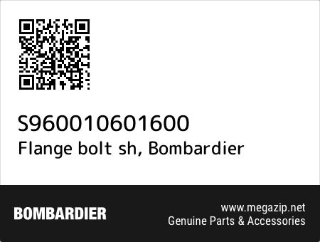 Flange bolt sh, Bombardier S960010601600 oem parts