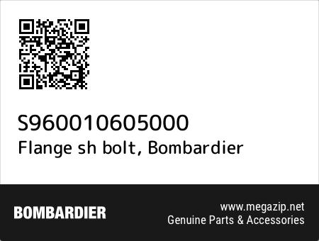 Flange sh bolt, Bombardier S960010605000 oem parts