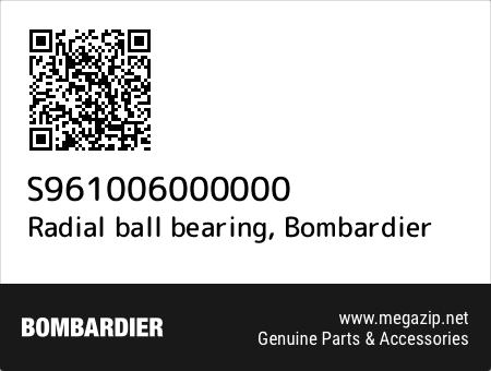 Radial ball bearing, Bombardier S961006000000 oem parts