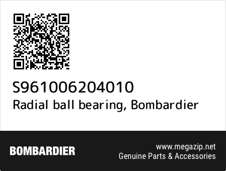 Radial ball bearing, Bombardier S961006204010 oem parts