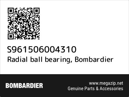 Radial ball bearing, Bombardier S961506004310 oem parts