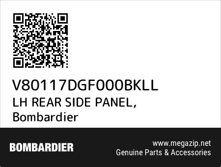 LH REAR SIDE PANEL, Bombardier V80117DGF000BKLL oem parts