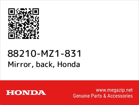 Mirror, back, Honda 88210-MZ1-831 oem parts
