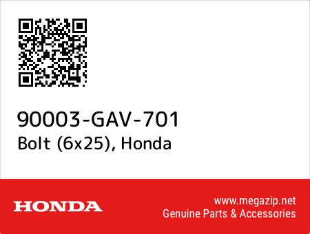 Bolt (6x25), Honda 90003-GAV-701 oem parts